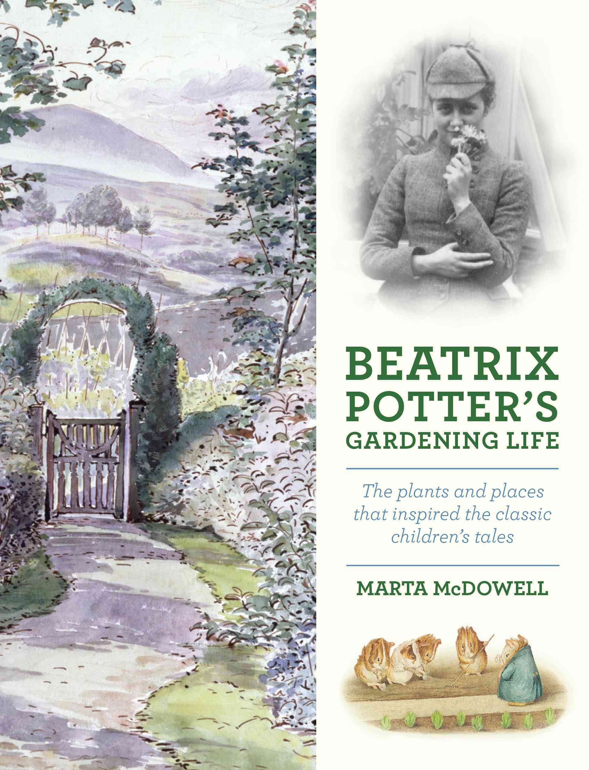 Beatrix Potter's Gardening Life By Mcdowell, Marta
